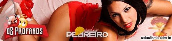 oS Profanos, Pedro Pedreiro e Cataclisma oferecem: @Lemonndrop