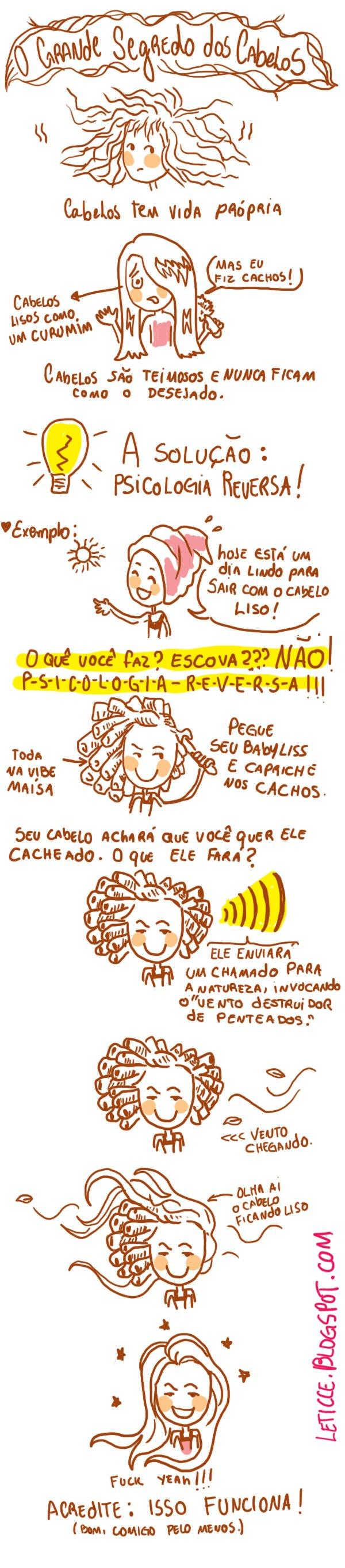 O grande segredo dos cabelos