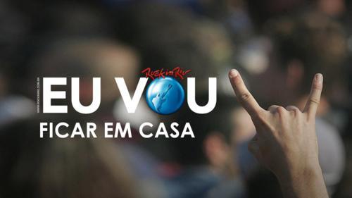 Rock in Rio - Eu vou ficar em casa