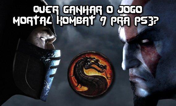 Quer ganhar o jogo Mortal Kombat 9 pra ps3?