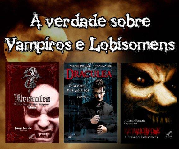 A verdade sobre vampiros e lobisomens