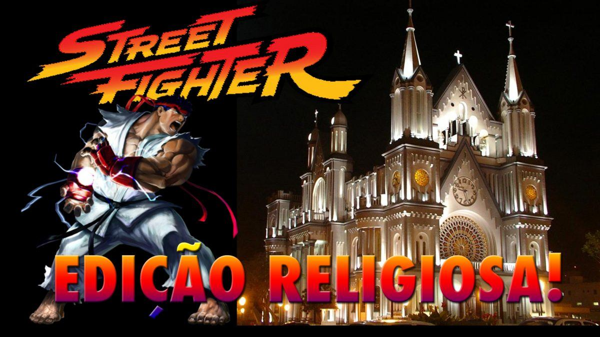 Street Fighter Edicao religiosa