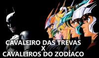 Cavaleiro das Trevas x Cavaleiros do Zodíaco1