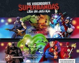Batalha das Superbandas: Os Vingadores x Liga da Justiça
