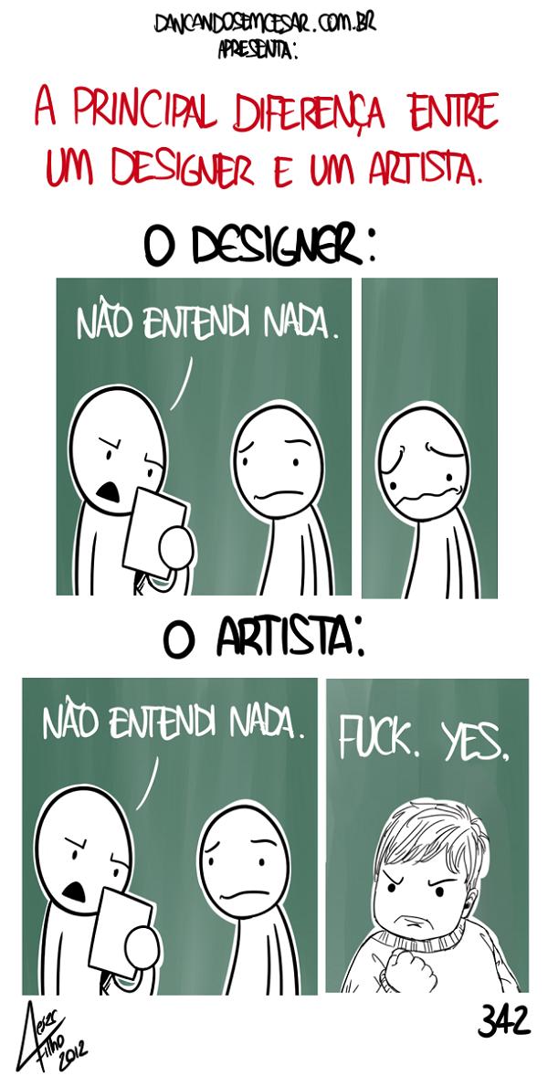A principal diferença entre um designer e um artista