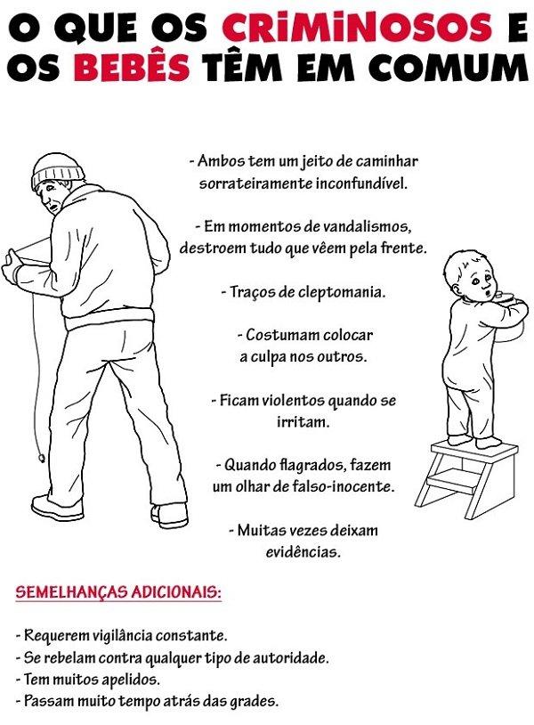 O que os criminosos e os bebês têm em comum