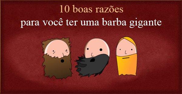 Boas razões para ter barba grande
