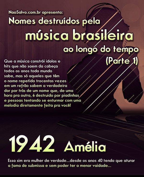 Nomes destruídos pela música brasileira ao longo do tempo