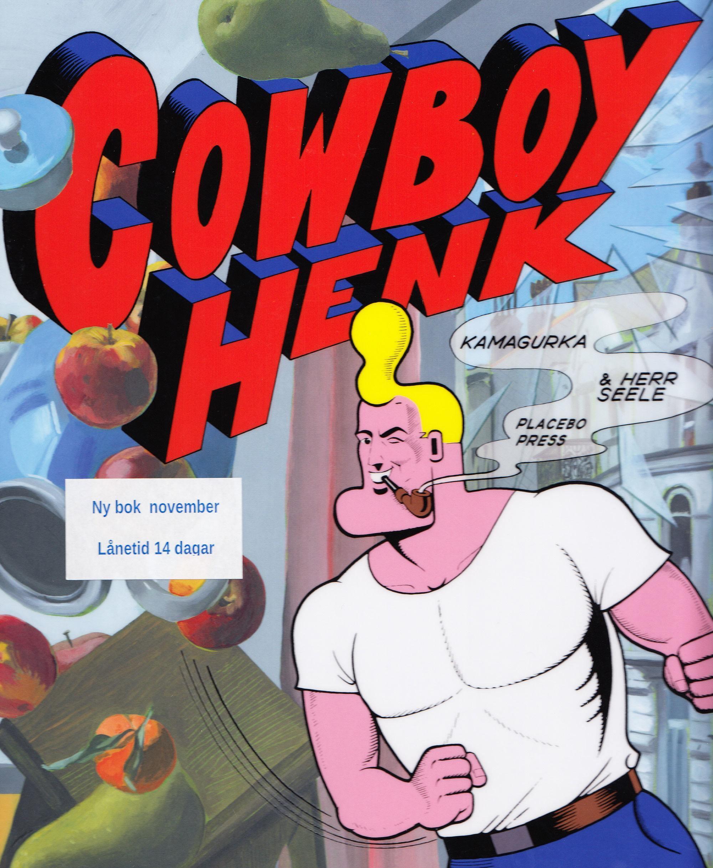 Cowboy Henk e suas histórias insanas