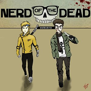 Nerd of the dead – Episódio final