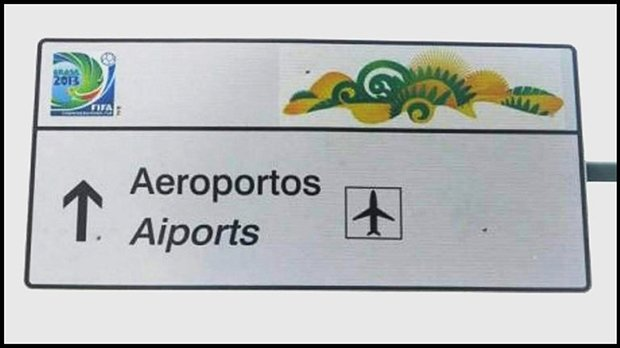 Placas brasileiras traduzidas para a Copa do Mundo