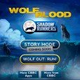 Wolf Blood – Shadow Runners – Jogo da Semana