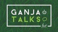 Ganja Talks – O primeiro Festival de Maconha no Brasil