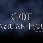 Como seriam as casas de Game of Thrones se elas tivessem sobrenomes Brasileiros (1)