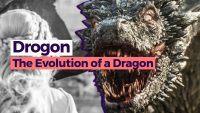 Game of Thrones: A evolução de Drogon