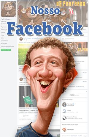 Acompanhe o oS Profanos no Facebook