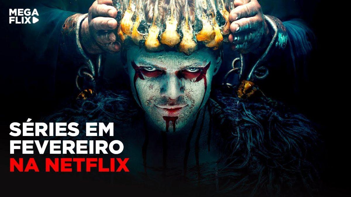 Filmes e Séries que chegarão à Netflix em fevereiro de 2020