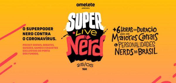 """SuperLiveNerd Omelete fará """"super live"""" no Dia do Orgulho Nerd para arrecadar fundos de combate à Covid 19"""