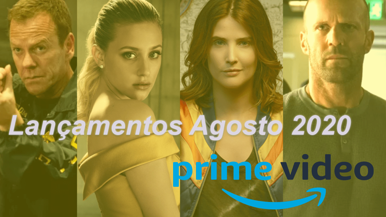 Filmes e Series que chegarao a Amazon Prime Video em agosto de 20202
