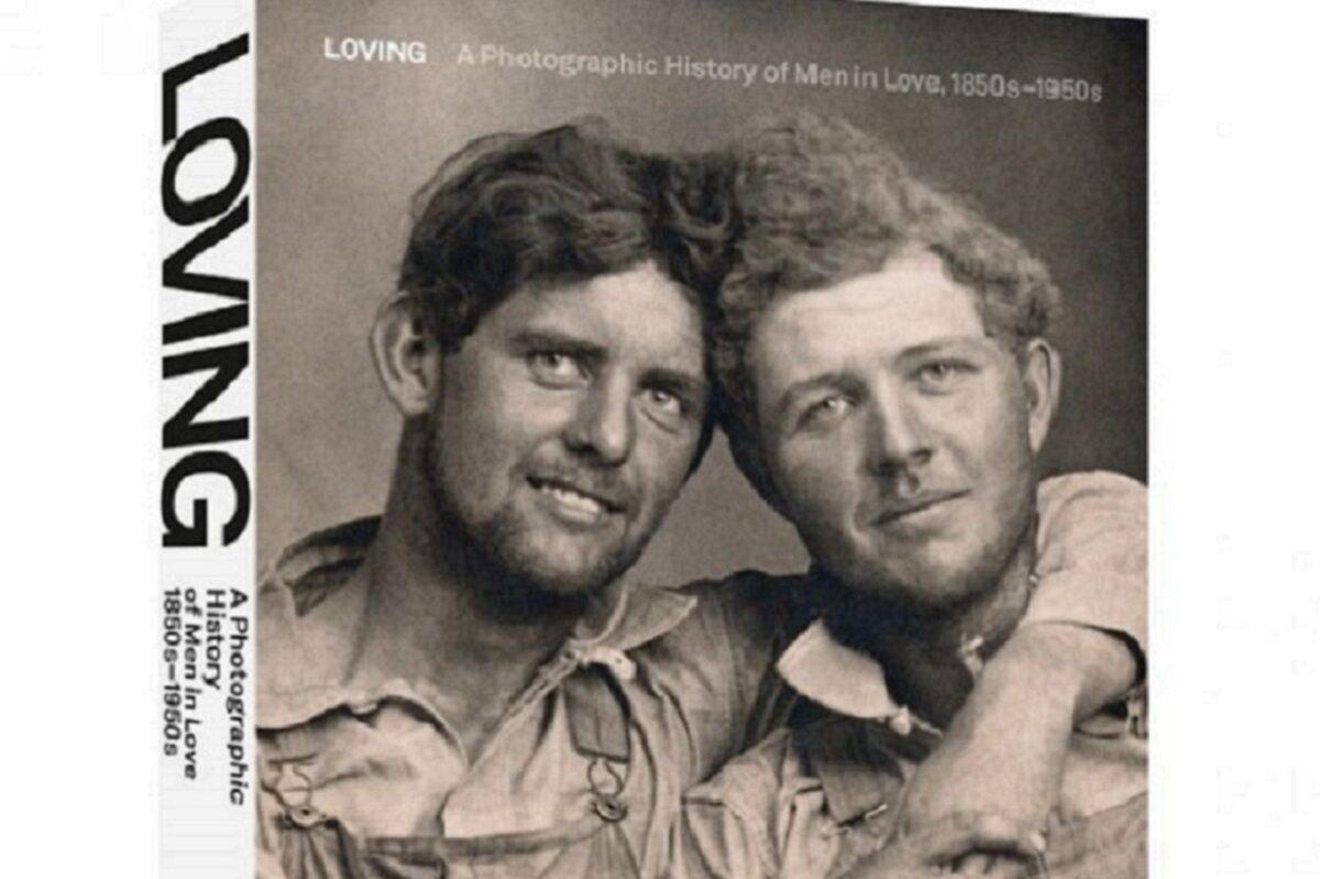 Loving A Photographic History of Men in Love livro revela fotos de casais homossexuais que a historia tenta esquecer 50