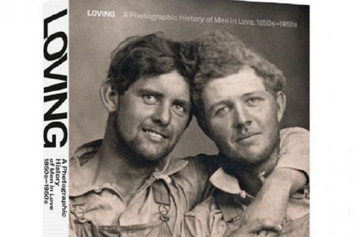 """""""Loving: A Photographic History of Men in Love"""": livro revela fotos de casais homossexuais que a história tenta esquecer"""